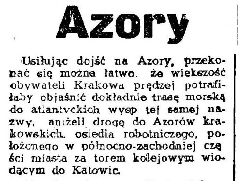 Azory po wojnie były miejscem nieznanym nawet mieszkańcom Krakowa. Na  ilustracji fragment artykułu z Dziennika Polskiego z 1949 roku.