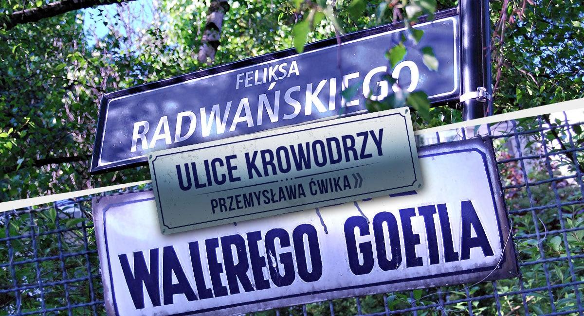 Walery Goetel Feliks Radwański Ulice