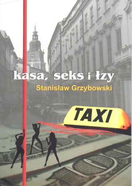 """Okładka książki """"Kasa, seks i łzy"""""""