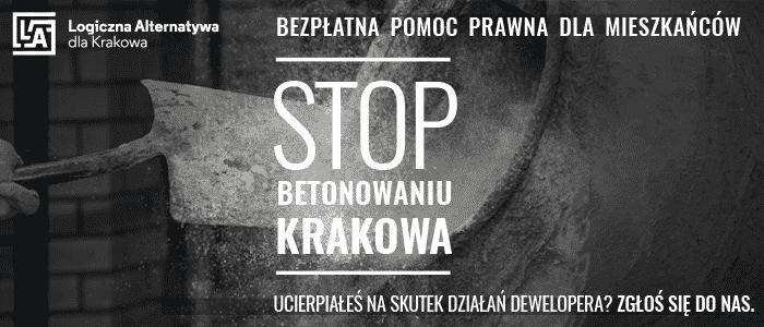 Logiczna Alternatywa. Stop betonowaniu! Bezpłatna pomoc prawna dla mieszkańców Krakowa