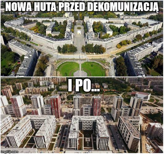 Architektura Nowej Huty. Dekomunizacja zatacza coraz szersze kręgi. Zmieniać się będą już nie tylko nazwy ulic czy osiedli, ale również całe krajobrazy.