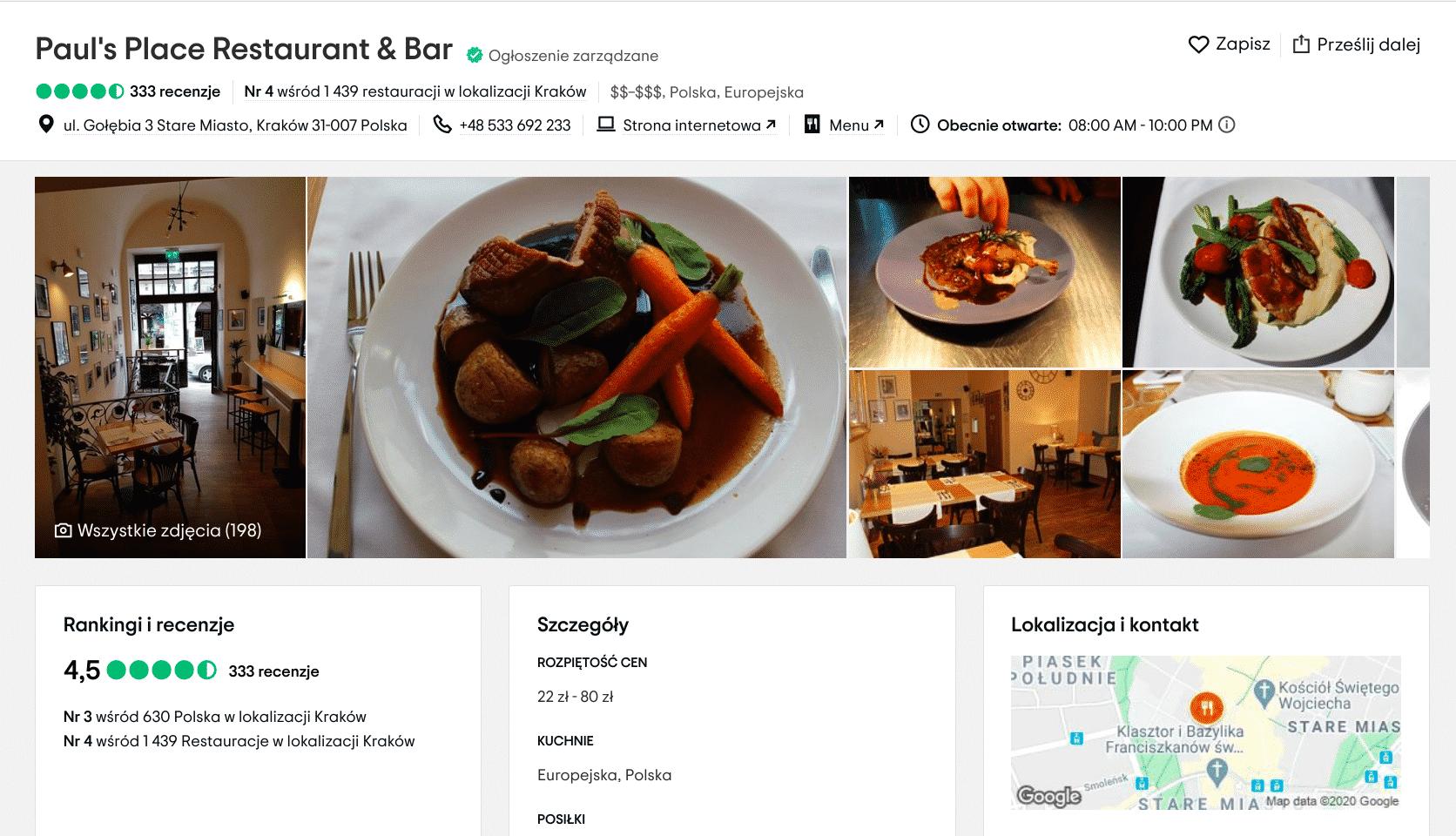 Lokal Paul's Place Restaurant & Bar, który mieści się przy ulicy Gołębiej, cieszy się w serwisie Trip Advisor oceną 4,5.