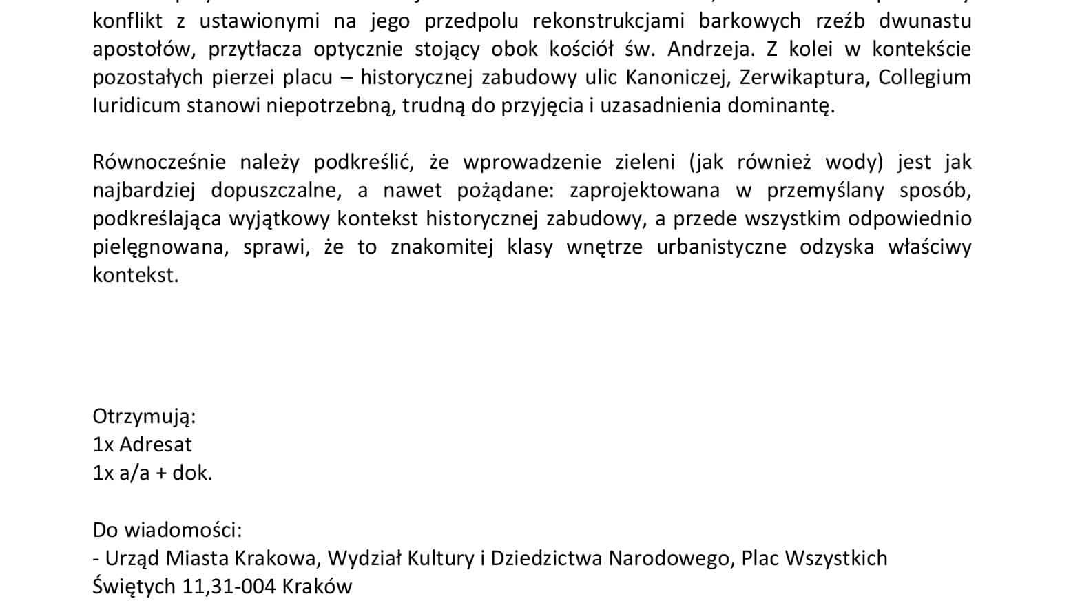 Fragment apelu prof. Moniki Bogdanowskiej o wprowadzenie na placu św. Marii Magdaleny zaprojektowanej w przemyślany sposób zieleni.