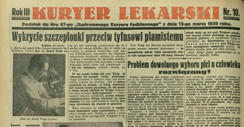 Ilustrowany Kurier Codzienny informuje o tym, że Rudolf Weigl opracował metodę produkcji szczepionki przeciw tyfusowi.