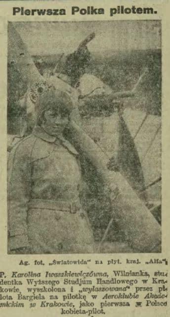 Karolina Iwaszkiewiczówna. Pierwsza Polka pilot.
