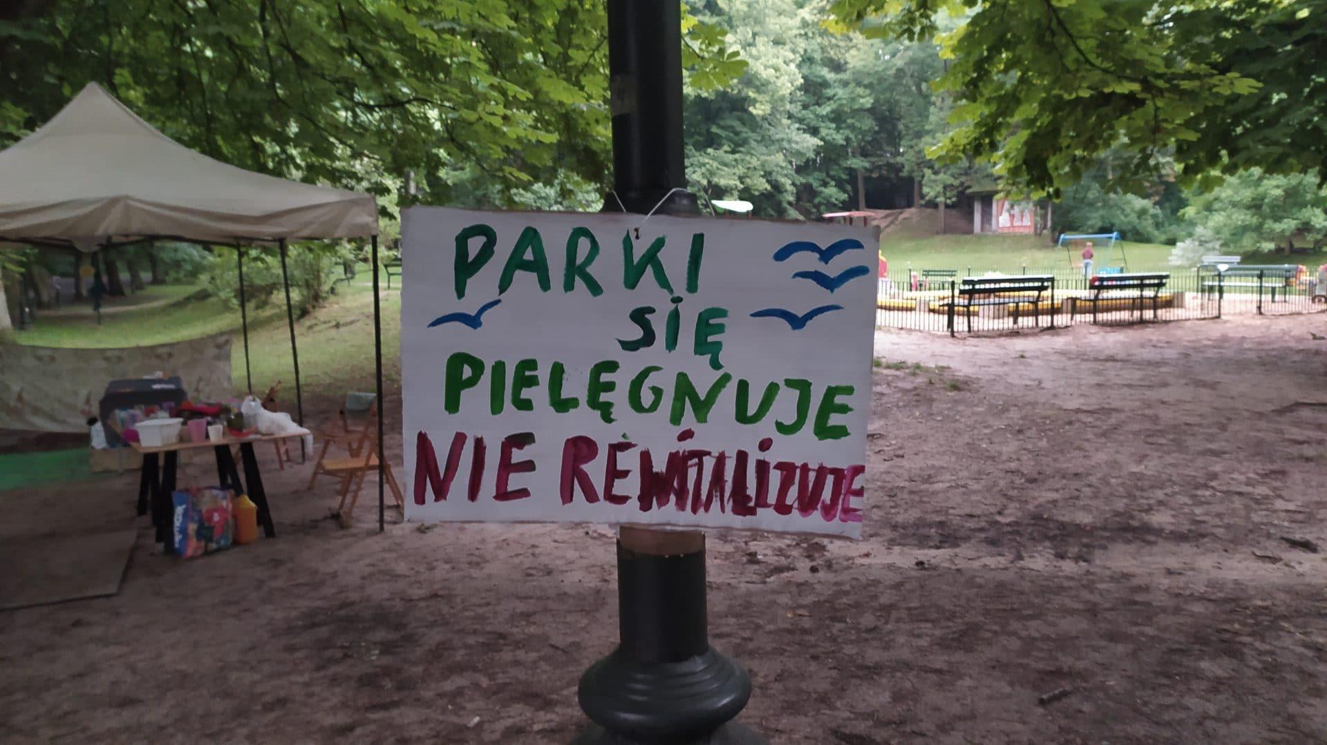 Parki się pielęgnuje nie rewitalizuje